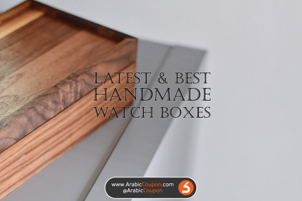 The best and most beautiful handcrafted watch boxes made of the finest types of wood