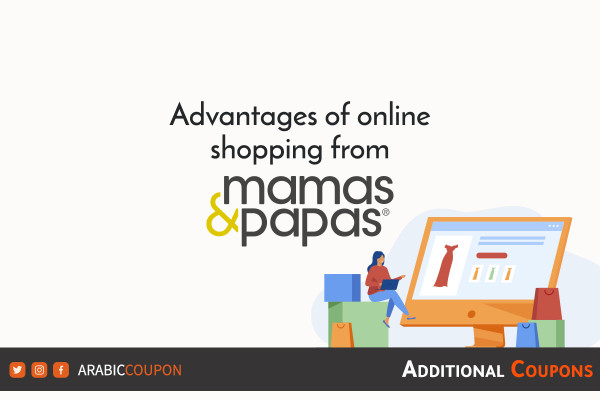 Advantages of online shopping from Mamas&Papas with additional coupons