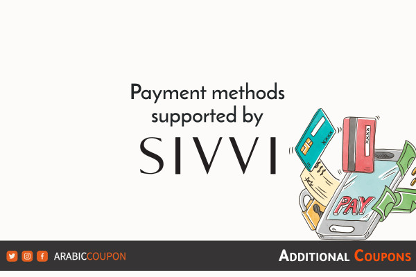 Payment methods available from SIVVI with additional sivvi coupons and promo codes
