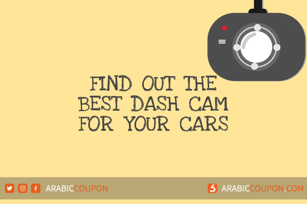 The best dash cam for your cars with additional coupon