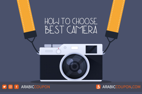 A complete guide to choose the best camera - latest tech news